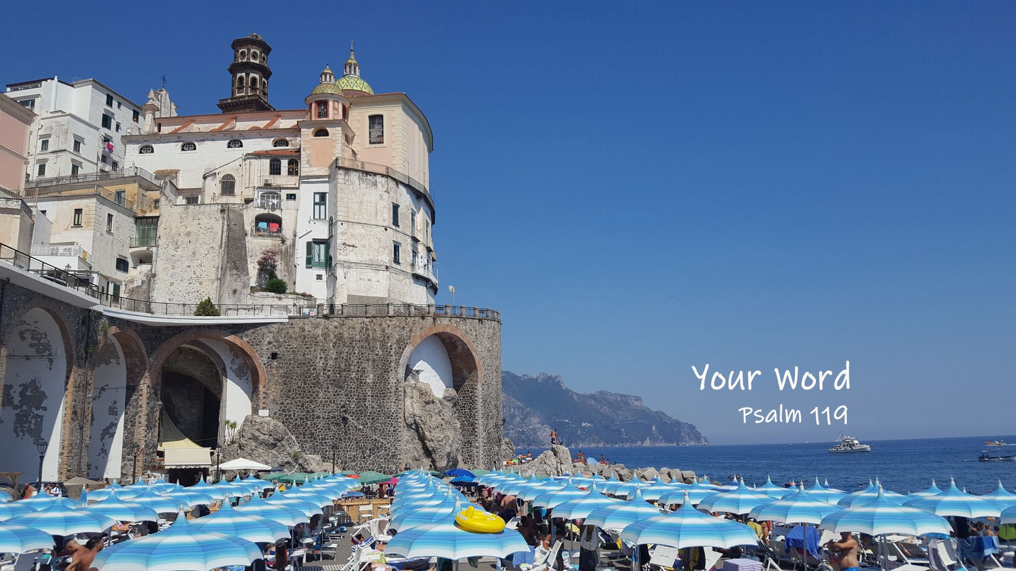 Your Word - Psalm 119 - Amalfi Coast